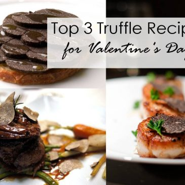 Top 3 Truffle Recipes for Valentine's Day