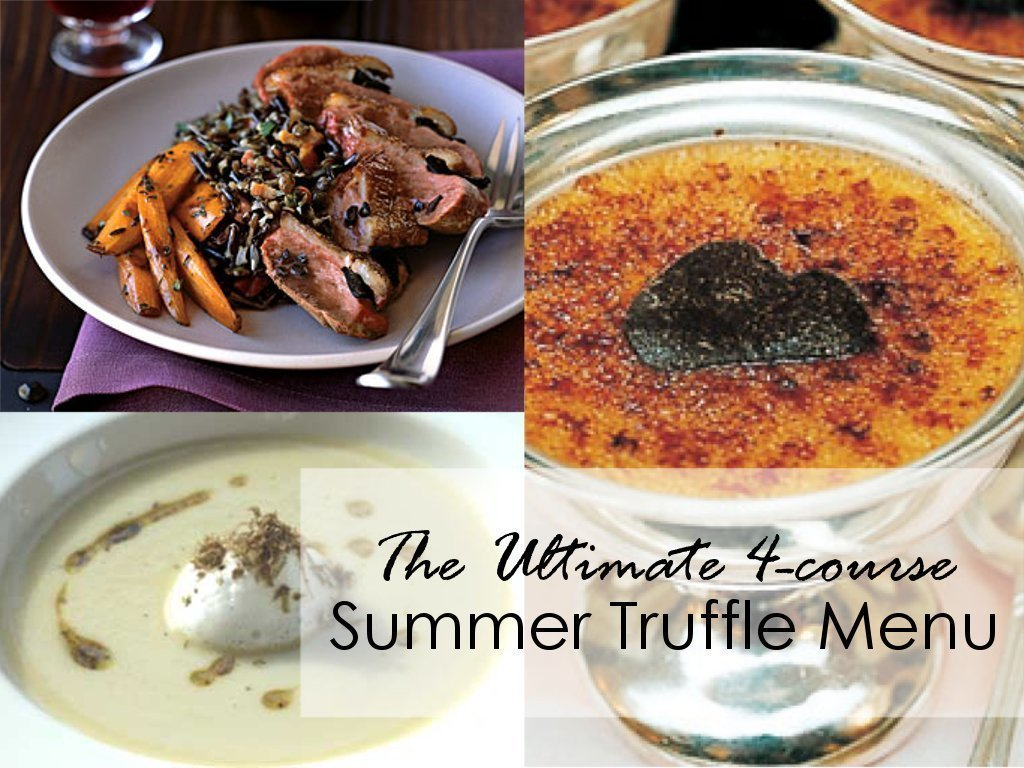 The Ultimate Summer Truffle Menu